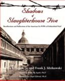Shadows of Slaughterhouse, Jr. Szpek and Frank J. Idzikowski, 1440105677