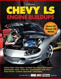 Chevy Ls Engine Buildups, Cam Benty and Super Chevy Magazine Editors, 1557885672