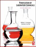 Purification of Laboratory Chemicals, Armarego, W. L. F. and Chai, Christina, 1856175677
