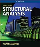 Structural Analysis, SI Edition, Kassimali, Aslam, 0495295671