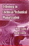 Tribology Chem Mech Plan, Hong, Liang, 0824725670