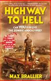 Highway to Hell, Max Brallier, 1476765677