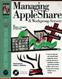 Managing Appleshare and Workgroup Servers, Dorian Cougias, 0121925684