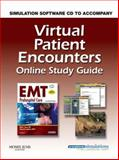 Virtual Patient Encounters Online Study Guide for EMT Prehospital Care (Revised Reprint), Henry, Mark C. and Stapleton, Edward R., 0323055680