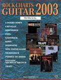Rock Charts Guitar 2003 - The Hits, So Far, Alfred Publishing Staff, 075791568X
