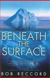 Beneath the Surface, Bob Reccord, 0805425683