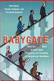 Babygate, Dina Bakst and Phoebe Taubman, 1475975686