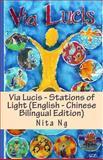 Via Lucis - Stations of Light (English - Chinese Bilingual Edition), Nita Ng, 148235568X
