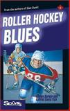 Roller Hockey Blues, Steven Barwin and Gabriel David Tick, 1550285688