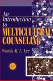 Introduction to Multicultural Counseling, Lee, Wanda M. L. and Blando, John, 1560325682