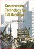 Construction Technology for Tall Buildings, Lin, Michael C., 9810235682