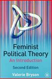 Feminist Political Theory : An Introduction, Bryson, Valerie, 0333945689