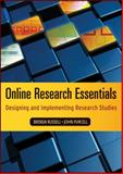 Online Research Essentials : Designing and Implementing Research Studies, Russell, Brenda and Purcell, John, 0470185686