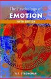 The Psychology of Emotion : From Everyday Life to Theory, Strongman, K. T. and Strongman, Kenneth T., 0471485683