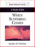 When Suffering Comes, Stanley Purdum, 0687095689