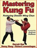 Mastering Kung Fu, Garrett Gee and Benny Meng, 0736045686