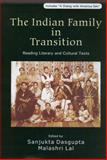 The Indian Family in Transition : Reading Literary and Cultural Texts, Lal, Malashri, 0761935681