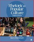Rhetoric in Popular Culture, Brummett, Barry S., 1412975689