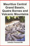 Mauritius Central Grand Bassin, Quatre Bornes and Volcanic Mountains, Llewelyn Pritchard, 1496135687