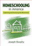 Homeschooling in America, Joseph Murphy, 1626365687
