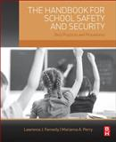 The Handbook for School Safety and Security 1st Edition