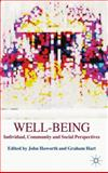 Well-Being : Individual, Community and Social Perspectives, , 0230355684