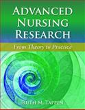 Advanced Nursing Research : From Theory to Practice, Tappen, Ruth M., 0763765686