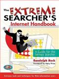 The Extreme Searcher's Internet Handbook, Randolph Hock, 0910965684