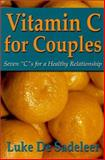 Vitamin C for Couples, Luke De Sadeleer, 0921165684