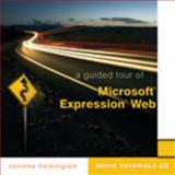 Guided Tour of Microsoft Expression Web, Corinne Hoisington, 1423925688