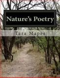 Nature's Poetry, Tara Mapes, 1497425689