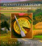 Pennsylvania Dutch Country Cooking, William W. Weaver, 1558595686