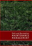 Park and Recreation Maintenance Management, Warren, Roger and Rea, Phillip, 157167568X