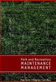 Park and Recreation Maintenance Management, Warren, Roger and Rea, Phillip, 157167568X