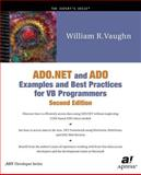 ADO. NET and ADO Examples and Best Practices for VB Programmers, Vaughn, William R., 1893115682