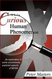 This Curious Human Phenomenon, Peter Masters, 193462568X