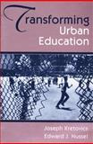 Transforming Urban Education 9780205145683