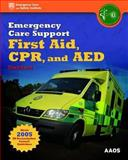Emergency Care Support First Aid, CPR, and AED Standard, British Paramedic Association Staff, 0763755680