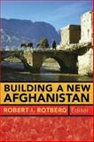 Building a New Afghanistan, , 0815775687