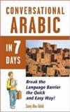Conversational Arabic in Seven Days, Abu-Taleb, Samy, 0844245682