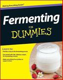 Fermenting for Dummies®, Dummies Press Staff and Amelia Jeanroy, 1118615689