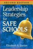 Leadership Strategies for Safe Schools, , 1412955688