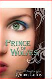 Prince of Wolves, Quinn Loftis, 1463685688