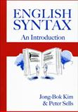English Syntax : An Introduction, Kim, Jong-Bok and Sells, Peter, 1575865688