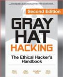Gray Hat Hacking : The Ethical Hacker's Handbook, Harris, Shon and Harper, Allen, 0071495681