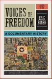 Voices of Freedom: A Documentary History (Third Edition) (Vol. 2), , 039393568X