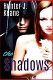 The Shadows, Hunter Keane, 1477535683