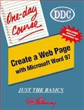 One Day Course for Create a Web Page with Word 97, D D C Publishing Staff, 156243568X
