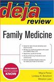 Deja Review Family Medicine, Liaw, Winston and Perez, Mayra, 0071485686