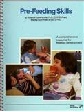 Pre-Feeding Skills, Morris, Ting, 0127845682